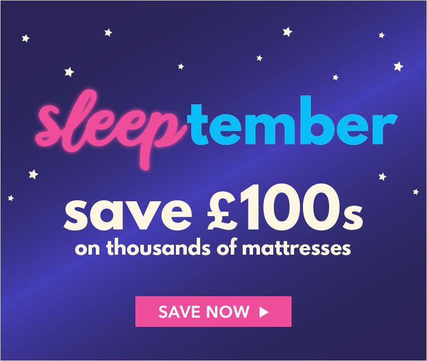 Sleeptember - Save £100s on thousands of Mattresses