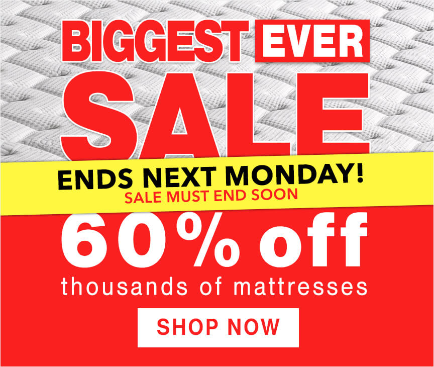 Biggest Ever Mattress Sale