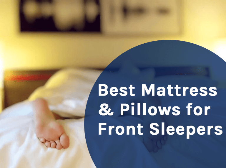 Best Mattress and Pillows for Front Sleepers