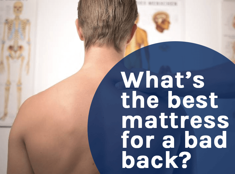 Mattress for a Bad Back
