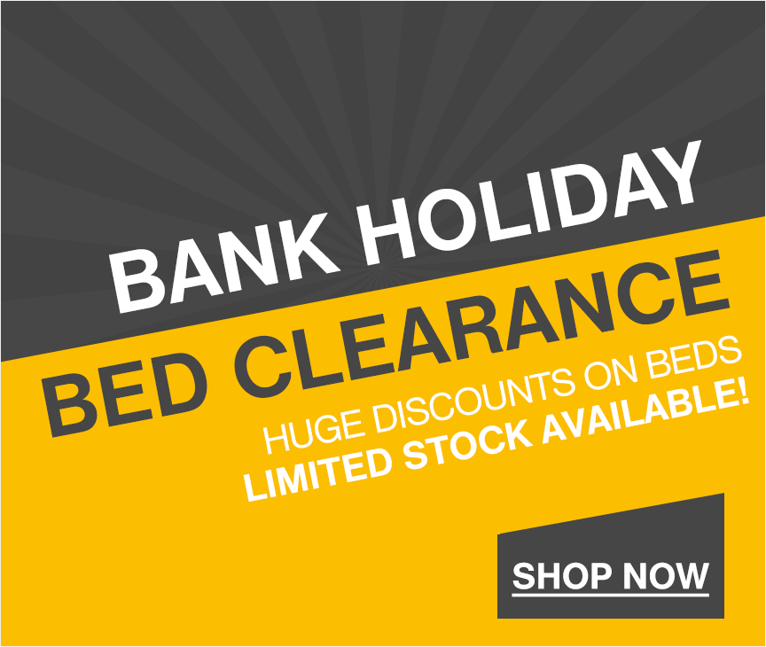 Bank Holiday Bed Clearance Sale